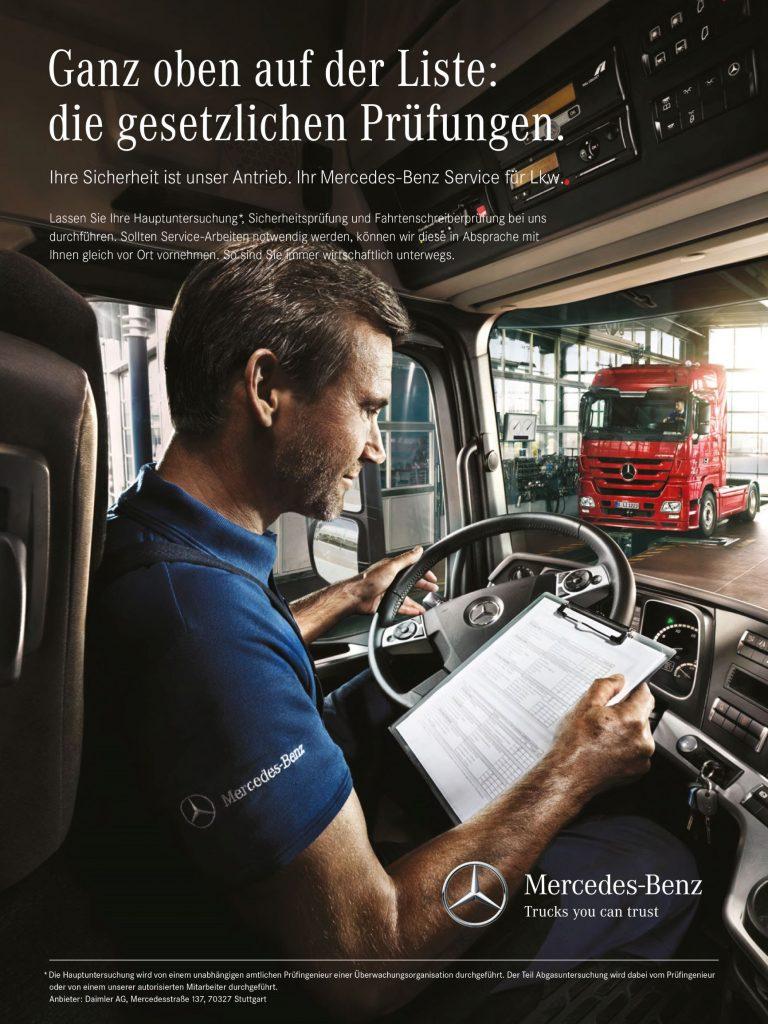 Auch Lastwagen müssen die Hauptuntersuchung absolvieren. Mercedes-Benz bietet den entsprechenden Service an. Werbeanzeige aus dem Jahr 2013.